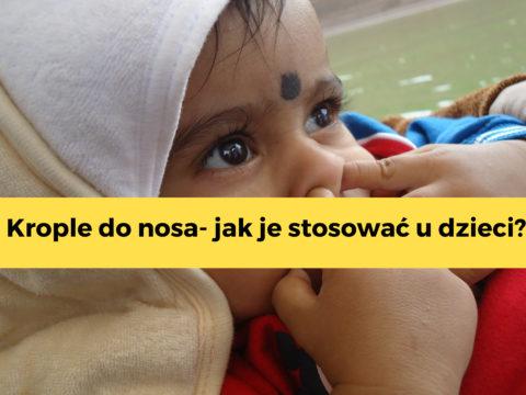 Krople do nosa u dzieci