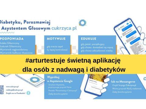 #arturtestuje Asystent Cukrzyca.pl
