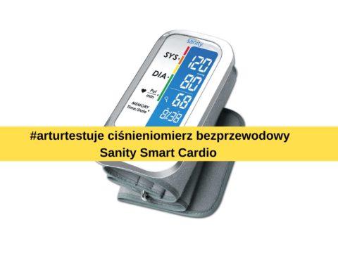 #arturtestuje Sanity Smart Cardio