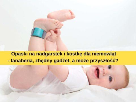Baby wearables to przyszłość?