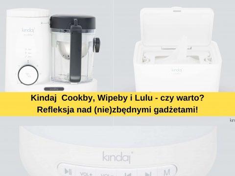 Kindaj Cookby, Kindaj Lulu i Kindaj Wipeby