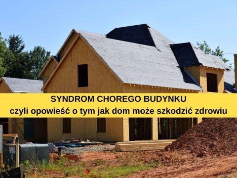 Syndrom Chorego Budynku i jego wpływ na zdrowie